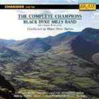 The Complete Champions - Black Dyke Mills Band