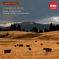 Charles Ives: Songs; Orchestral Sets. EMI 50999 2 06631 2 4